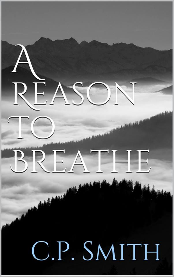 BLOG TOUR and REVIEW: A REASON TO BREATHE by C.P. SMITH