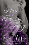 SIGNED GIVEAWAY: Rare and Precious Things (The Blackstone Affair Book 4) by Raine Miller