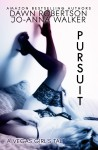 Cover Reveal: Pursuit (A Vegas Girl's Tale #2) by Dawn Robertson and Jo-Anna Walker