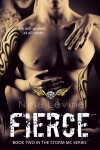 BLOG TOUR and GIVEAWAY: FIERCE (STORM MC #2) by NINA LEVINE