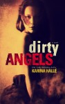 Cover Reveal: Dirty Angels by Karina Halle