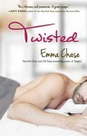 BLOG TOUR, REVIEW and EXCERPT: TWISTED (TANGLED #2) by EMMA CHASE
