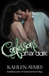 BLOG TOUR and GIVEAWAY: CONFESSIONS AFTER DARK (AFTER DARK #2) by KAHLEN AYMES