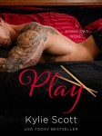 RELEASE BLITZ and REVIEW: PLAY (STAGE DIVE #2) by KYLIE SCOTT
