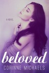COVER REVEAL and GIVEAWAY: BELOVED by CORINNE MICHAELS