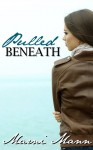 BLOG TOUR, REVIEW and GIVEAWAY: PULLED BENEATH (BAR HARBOR #1) by MARNI MANN