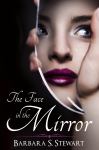 Review and Giveaway: The Face in the Mirror by Barbara Stewart