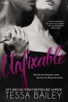 BLOG TOUR, REVIEW and GIVEAWAY: UNFIXABLE by TESSA BAILEY