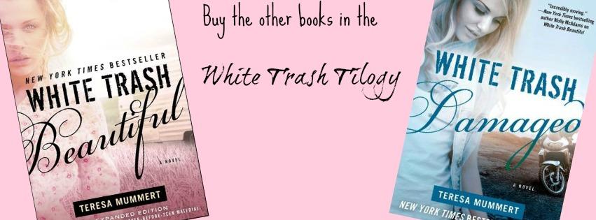 White Trash Trilogy