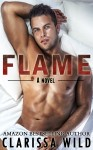 COVER REVEAL and GIVEAWAY: FLAME (#2, FIERCE) by CLARISSA WILD