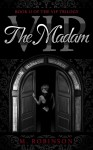 COVER REVEAL: THE MADAM (Book II of The VIP Trilogy) by M. ROBINSON