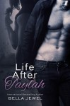 RELEASE BLITZ and GIVEAWAY: LIFE AFTER TAYLAH by BELLA JEWEL