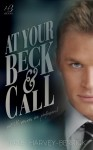 COVER REVEAL and EXCERPT: AT YOUR BECK & CALL by JANE HARVEY-BERRICK
