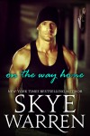 RELEASE EVENT and EXCERPT: ON THE WAY HOME by SKYE WARREN