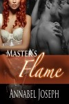 RELEASE BLITZ and GIVEAWAY: MASTER'S FLAME by ANNABEL JOSEPH