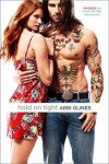 Release Day Blitz and Giveaway: Hold on Tight (Sea Breeze #8) by Abbi Glines