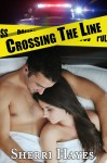 Cover Reveal and Giveaway: Crossing The Line (Daniels Brothers #3) by Sherri Hayes