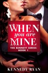 BLOG TOUR and GIVEAWAY: WHEN YOU ARE MINE by KENNEDY RYAN