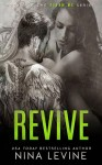 COVER REVEAL and GIVEAWAY: REVIVE (STORM MC #3) by NINA LEVINE