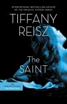 THE SAINT: THE ORIGINAL SINNERS BOOK 5 by TIFFANY REISZ