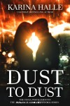 Cover Reveal: Dust to Dust (Experiment in Terror #9) by Karina Halle
