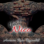Blog Tour: Until Nico (Until Series Book 4) by Aurora Rose Reynolds