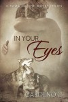 Release Day Blast: In Your Eyes by Cardeno C.