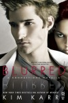 RELEASE BLITZ and GIVEAWAY: BLURRED (CONNECTIONS #3.5) by KIM KARR