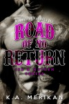 Road of No Return (Sex & Mayhem #1) by K.A. Merikan