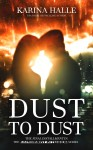 DUST TO DUST (EIT #9) by KARINA HALLE – RELEASE BLITZ and GIVEAWAY
