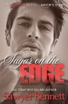 New Release and Excerpt: Sugar on the Edge (Last Call #3) by Sawyer Bennett