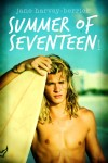 COVER REVEAL and EXCERPT: SUMMER OF SEVENTEEN by JANE HARVEY-BERRICK