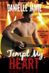 BLITZ TOUR and GIVEAWAY: TEMPT MY HEART by DANIELLE JAMIE