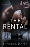 Cover Reveal & Excerpt: The Rental by Rebecca Berto