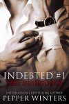 RELEASE BLITZ and GIVEAWAY: DEBT INHERITANCE (Indebted Series #1) by PEPPER WINTERS
