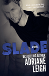 COVER REVEAL and GIVEAWAY: SLADE (WILD #3) by Adriane Leigh