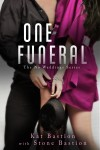 Release Day Launch: One Funeral (No Weddings #2) by Kat and Stone Bastion
