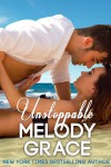 Exclusive Teasers: Unstoppable (The Callahans #3) by Melody Grace