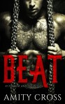 COVER REVEAL and GIVEAWAY: BEAT by Amity Cross