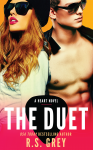 Cover Reveal and Excerpt: Duet by R.S. Grey