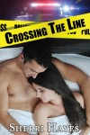 BLOG TOUR and GIVEAWAY: CROSSING THE LINE by Sherri Hayes
