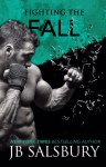 COVER REVEAL: FIGHTING THE FALL (FIGHTING #4) by JB Salsbury
