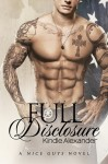 Blog Tour and Review: FULL DISCLOSURE by KINDLE ALEXANDER