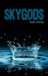 BLOG TOUR, REVIEW + GIVEAWAY: SKYGODS (Hydraulic #2) by Sarah Latchaw