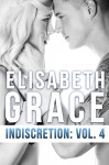 COVER REVEAL and GIVEAWAY – INDISCRETION: Volume 4 by Elisabeth Grace