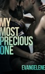 Blog Tour and Giveaway: MY MOST PRECIOUS ONE by EVANGELENE