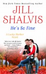 HE'S SO FINE (LUCKY HARBOR #11) by JILL SHALVIS: Launch Day Blitz and Giveaway