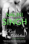 ROCK ADDICTION (ROCK KISS #1) by Nalini Singh – REVIEW and EXCERPT