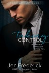 SPOTLIGHT & GIVEAWAY: TAKING CONTROL (KERR CHRONICLES #2) by Jen Frederick