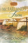 Bog Tour w/Review and Excerpt: McFarland's Farm (Hope #1) by Cardeno C.